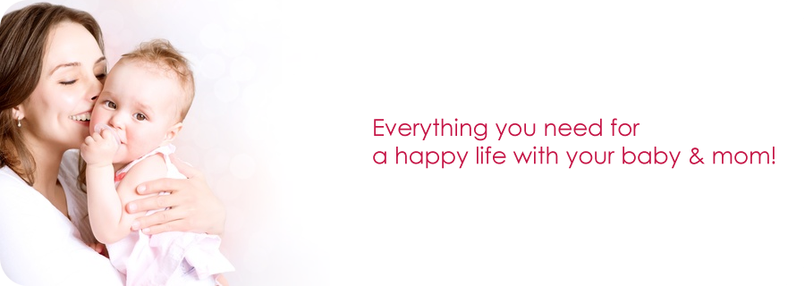 Everything you need for a happy life with your baby & mom!
